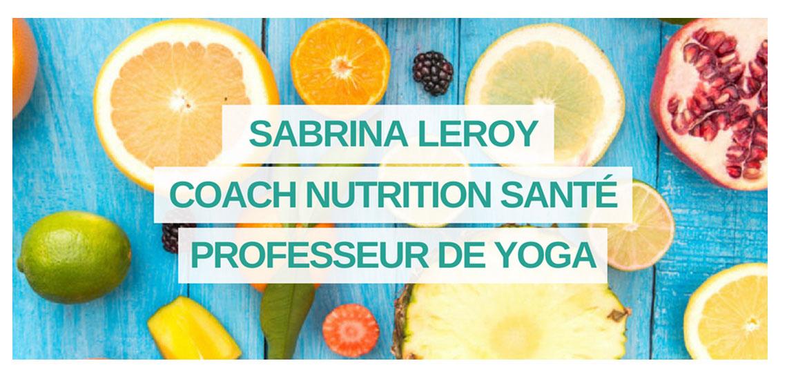 Sabrina Leroy / B Helthy coach santé et de yoga, cliente de l'gence resooh spécialisé dans le webmarketing et la stratégie digitale.